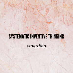 Featured image of Systematic Inventive Thinking smartbits article