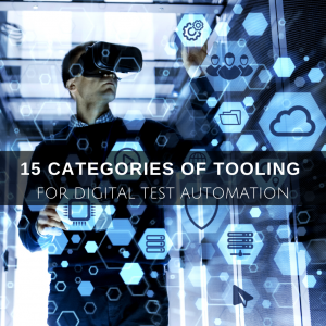 Featured image of article 15 categories of tooling for digital test automation