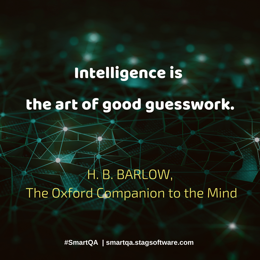 """Poster that says """"Intelligence is the art of good guesswork."""""""